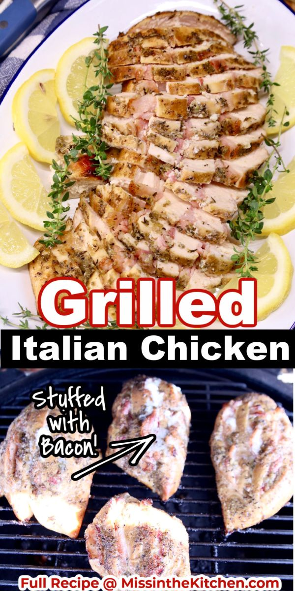 Grilled Italian Chicken collage: sliced on a plate/on the grill