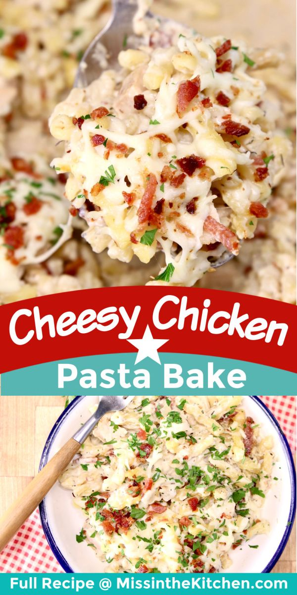 Cheesy Chicken Pasta Bake collage: spoonful/plated text banner in center