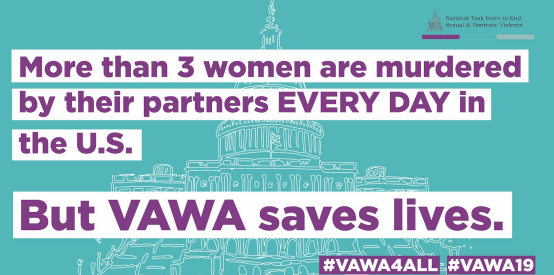 More than 3 women are murdered by their partners every day in the U.S. But VAWA saves lives.