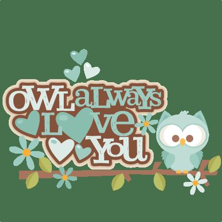 Download Owl Always Love You Title SVG scrapbook cut file cute ...