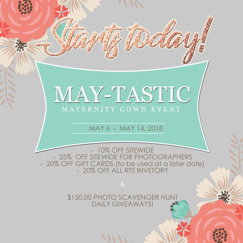 May-Tastic Maternity Gown Sales Event!