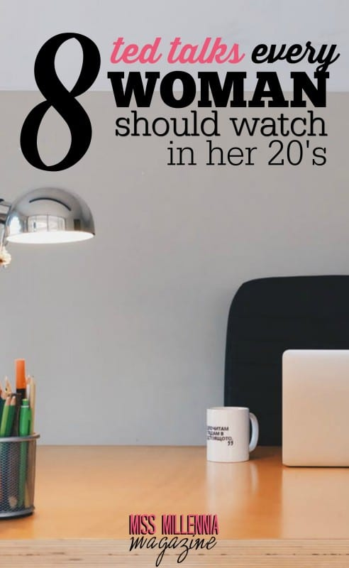 Watch these eight TED Talks Every Woman Should Watch in Her 20's! You will be inspired and empowered by what you learn.
