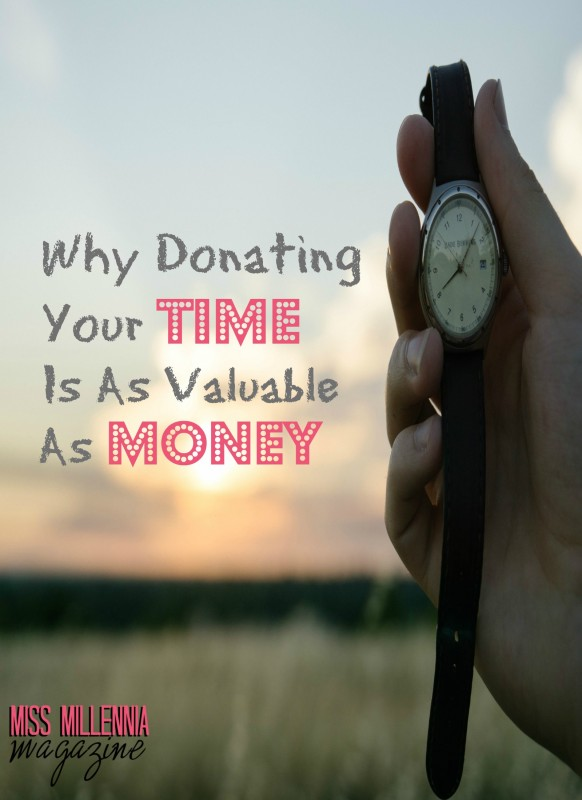 WhyDonating Your Time Is As Valuable As Money