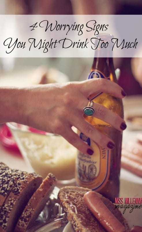 4-worrying-signs-you-might-drink-too-much