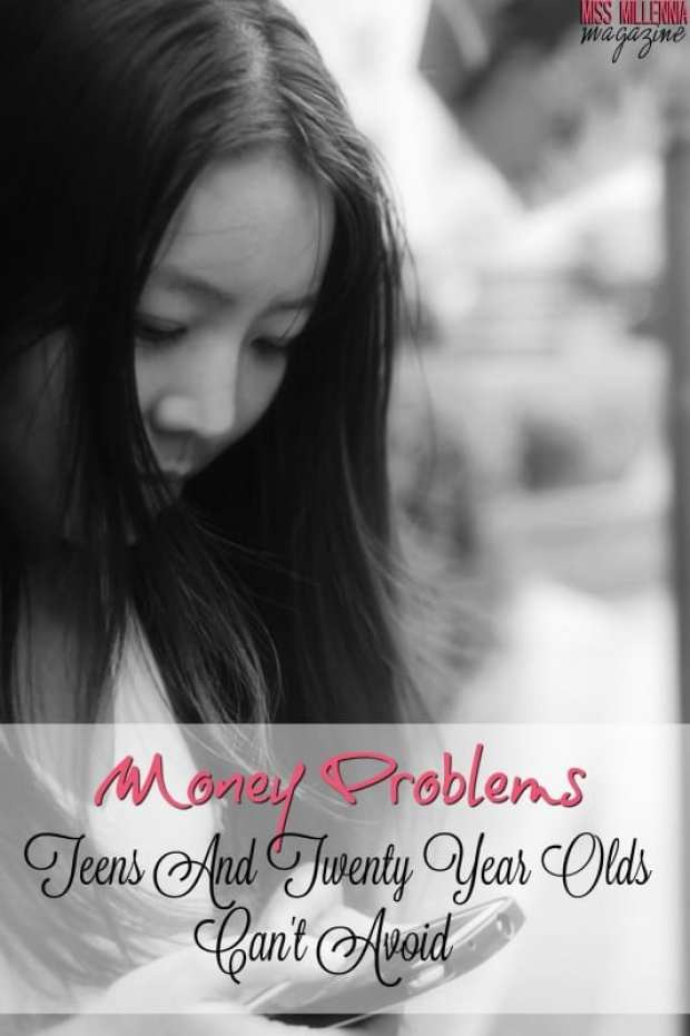 money-problems-teens-and-twenty-year-olds-cant-avoid