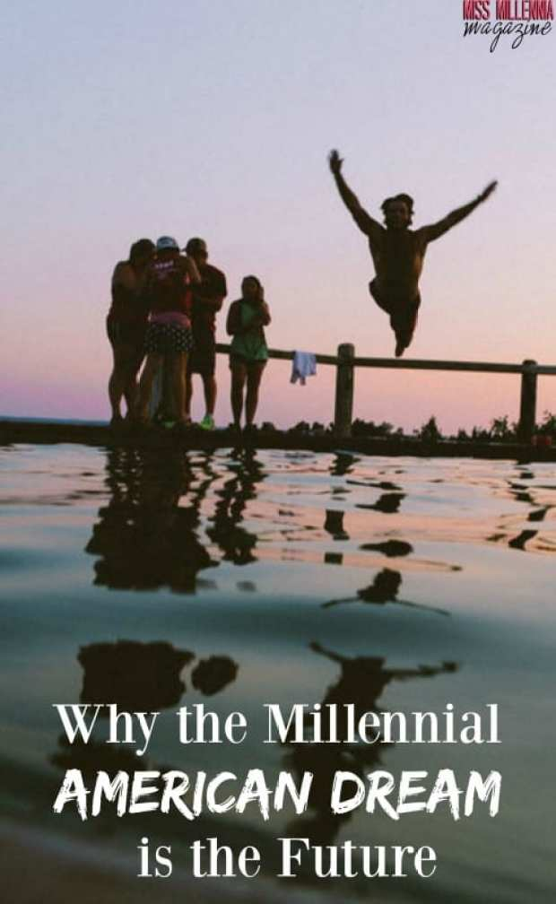 why-the-millennial-american-dream-is-the-future