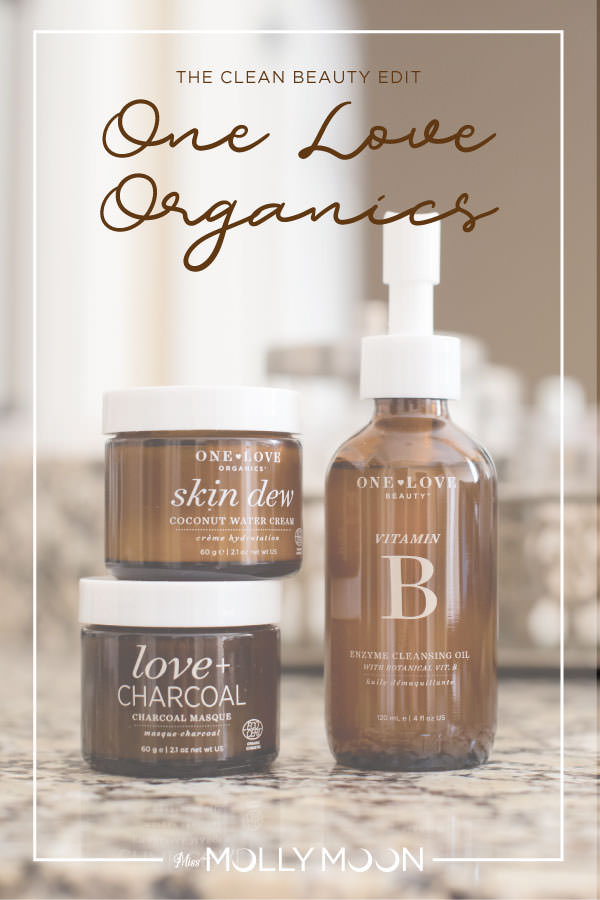 The Clean Beauty Edit: One Love Organics // Miss Molly Moon
