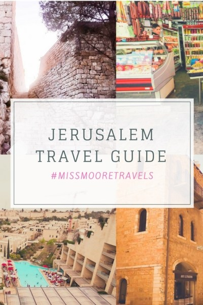 Tips for Traveling to Jerusalem