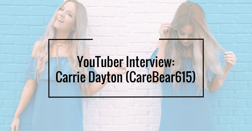 YouTuber Interview: Carrie Dayton (CareBear615)