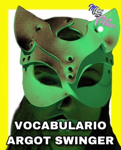Vocabulario y Argot Swinger