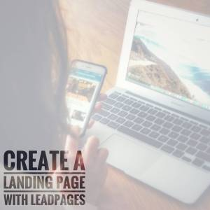 Miss Task| Create A Landing Page with Leadpages
