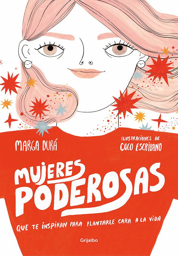 Mujeres poderosas Coco Escribano Marga Dura
