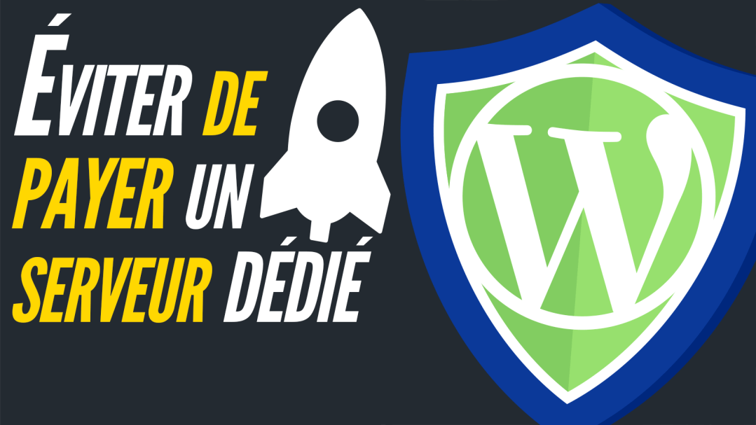 Optimiser WordPress : sécurité & performances