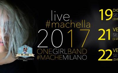 Martedì 19 Settembre Machella a Milano Grande Musica al Mister Jangì