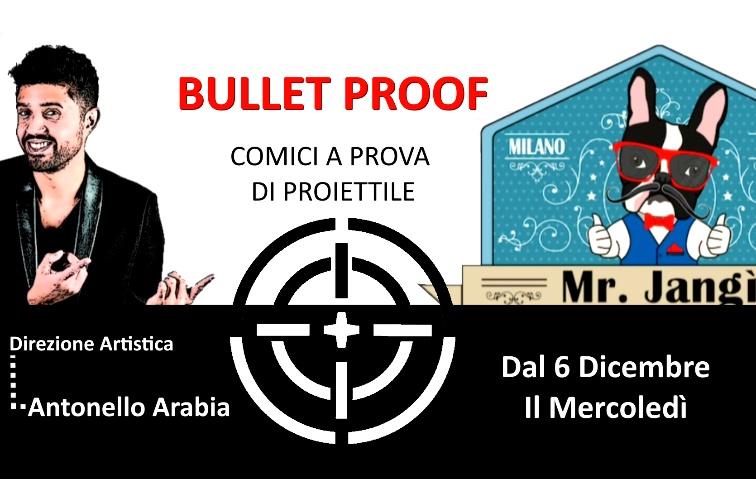 """Ultima serata del 2017 Con Bullet Proof Il Successo è """"Roboante"""""""