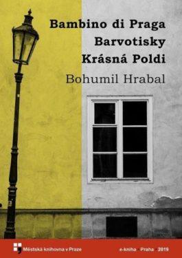 Bohumil Hrabal - Bambino di Praga