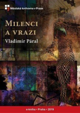 Vladimír Páral - Milenci a vrazi