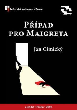 Jan Cimický - Případ pro Maigreta