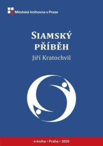 Jiří Kratochvil: Siamský příběh