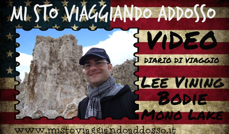 Lee Vining - Video Diario di Viaggio - West Coast USA On the Road