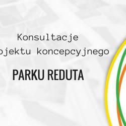 Konsultacje projektu koncepcyjnego dla Parku Reduta (zmiana miejsca spotkania)