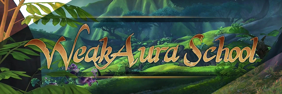Weakaura School Revamp and Updates