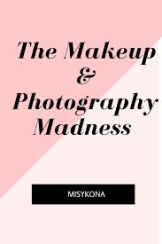 The Makeup and Photography Madness.