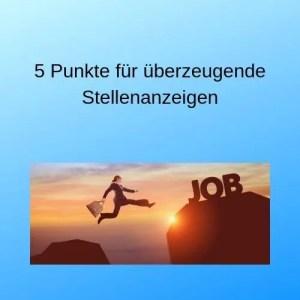 5 Punkte für überzeugende Stellenanzeigen
