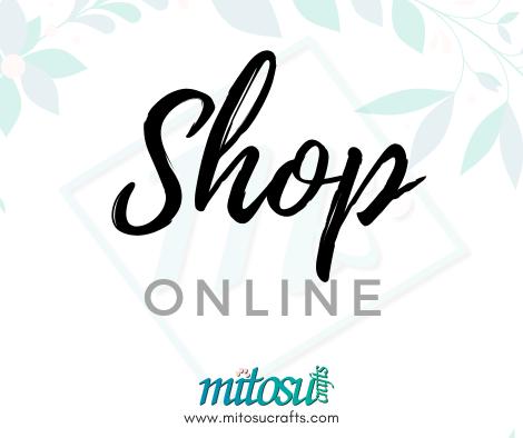 Shop Online 24/7 with Mitosu Crafts