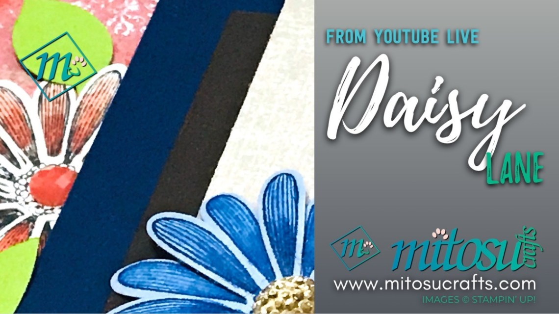 Daisy Lane & Medium Daisy Punch Bundle Stampin' Up! Youtube Live Card Inspirations from Mitosu Crafts