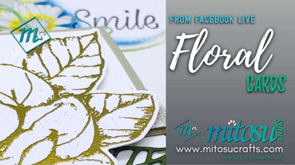 Daisy and Magnolia Stampin' Up! Facebook Live Floral Cards from Mitosu Crafts
