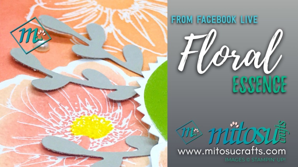 Floral Essence Stampin' Up!Facebook Live Card from Mitosu Crafts