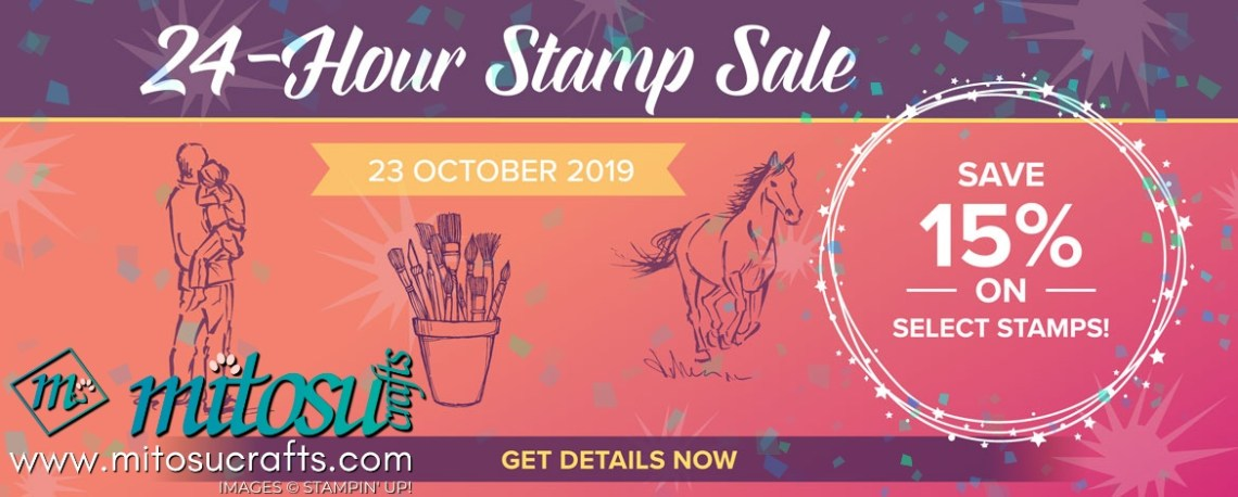 24 Hour Stamp Sale by Stampin Up! from Mitosu Crafts