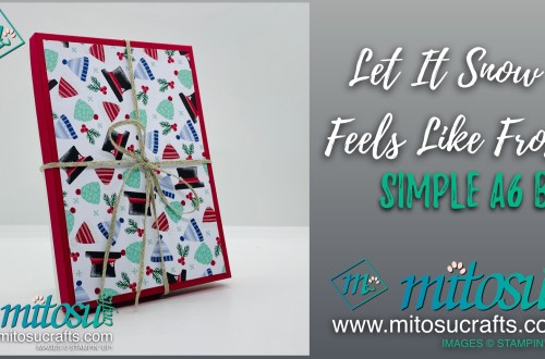 Feels Like Frost & Let it Snow A6 Box from Mitosu Crafts