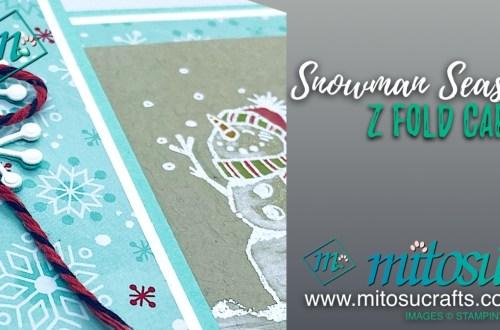 Snowman Season Z Fold Stampin Up! Card Idea from Mitosu Crafts
