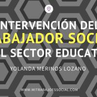 Intervención del Trabajador Social en el Sector Educativo