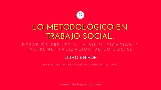 Lo metodológico en Trabajo Socia