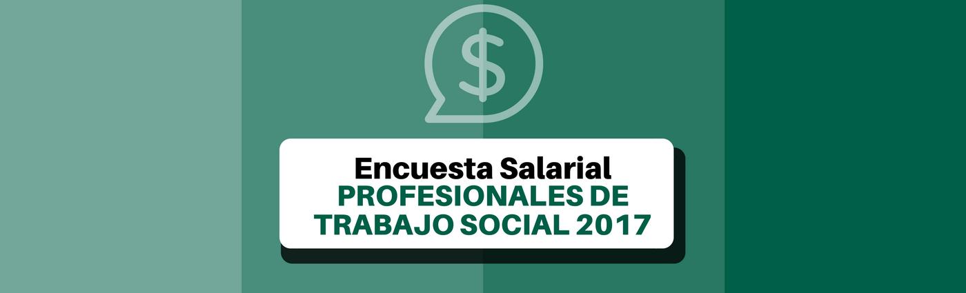 encuesta salarial trabajo social