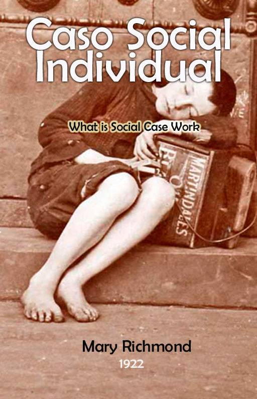 Caso Social Individual What is Social Case Work,trabajo social