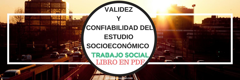 Estudio socioeconómico Trabajo social Confiabilidad INER Instituciones de salud