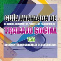 Guía Avanzada de Trabajo Social