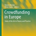 Crowdfunding in Europe – State of the Art in Theory and Practice