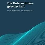 Buch: Komplexes verständlich erklärt – Die Unternehmergesellschaft