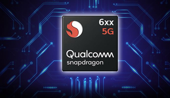Qualcomm Snapdragon 6xx 5G