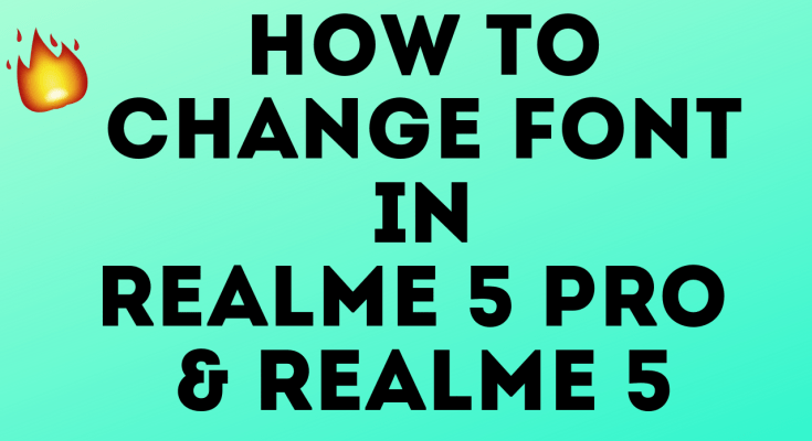How to Change Font in Realme 5 Pro/Realme 5