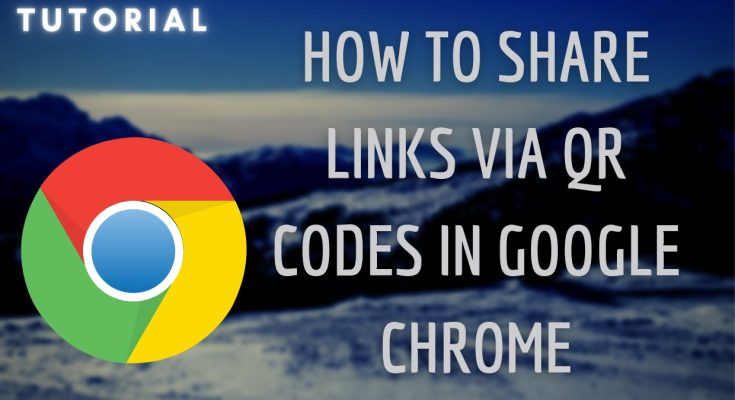 How to share links via QR code in Google Chrome