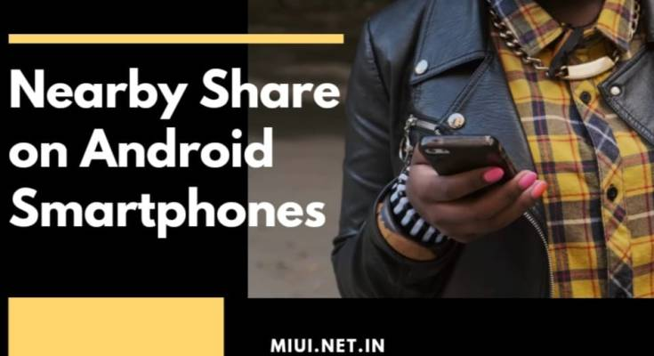 Nearby Share on Android Smartphones