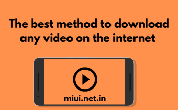 The best method to download any video on the internet