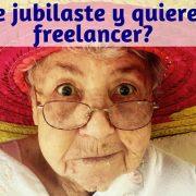 ya-te-jubilaste-trabajo-freelancer-mi-vida-freelance