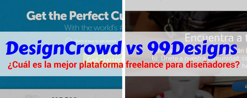 DesignCrowd vs 99Designs - Mi Vida Freelance